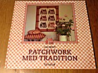 Patchwork med tradition by Lene Speich