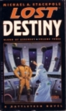 Lost Destiny by Michael A. Stackpole