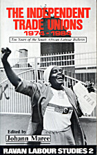 The Independent Trade Unions, 1974-1984: Ten…