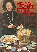 Mrs. Ma's Favourite Chinese Recipes by Nancy…