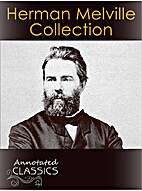 Herman Melville: Complete Collection of…