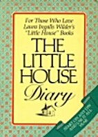 The Little House Diary by Barbara M. Walker