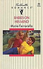 Babies On His Mind by Marie Ferrarella