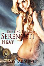 Serengeti Heat (Serengeti Shifters, #1)