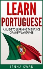 Learn Portuguese: A Guide to Learning the…