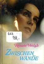 Zwischenwände. by Renate Welsh