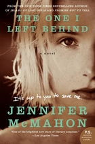 The One I Left Behind by Jennifer McMahon