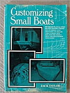 Customizing small boats by Zack Taylor