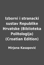 Izborni i stranacki sustav Republike…
