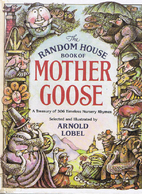 The Arnold Lobel Book of Mother Goose by…