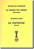 Le chemin du chemin & La Clavicule by Arnau…