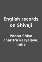 English records on Shivaji by Poona Shiva…