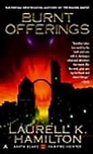 Burnt Offerings (Anita Blake, Vampire…