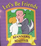 Let's Be Friends (Manners Always…