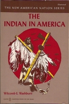 The Indian in America by Wilcomb E. Washburn