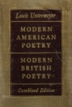 Modern American Poetry [And] Modern British…
