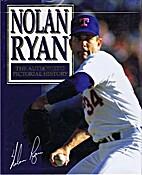 Nolan Ryan : The Authorized Pictorial…