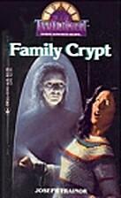 Family Crypt (Twilight #20) by Joseph…
