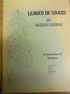 Leaves of Grass: A Compendium of Marijuana…