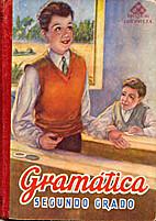 Gramática Segundo grado by EDELVIVES