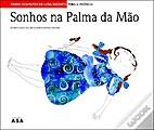 Sonhos na palma da mão by Luísa Dacosta