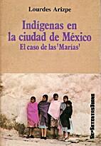 Indígenas en la ciudad de México by…