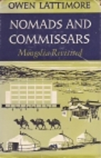 Nomads and Commissars: Mongolia Revisited by…