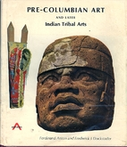 Pre-Columbian Art and Later Indian Tribal…