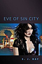 Eve of Sin City by S.J. Day