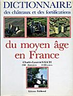 Dictionnaire des châteaux et des…