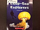 Deep-Sea Explorers by Vanessa York