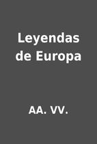 Leyendas de Europa by AA. VV.
