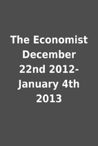 The Economist December 22nd 2012-January 4th…
