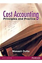 COST ACCOUNTING by MANASH DUTTA