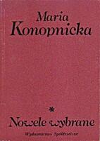 Nowele wybrane by Maria Konopnicka