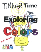 Tinker Time: Exploring Colors - 1 by BCOE
