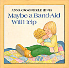 Maybe a Band-aid Will Help by Anna…