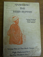 Hasheesh: The Herb Superb (The Herb…