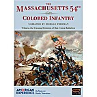 The Massachusetts 54th Colored Infantry…