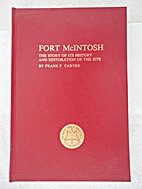 Fort McIntosh: Th Story of Its History and…