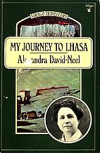 My Journey to Lhasa by Alexandra David-Néel