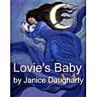 Lovie's Baby by Janice Daugharty