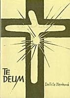 Te Deum by Delicie Nerková