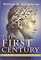 First Century: Emperors, Gods and Everyman…