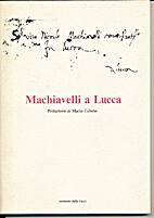 Machiavelli a Lucca by Mario Tobino