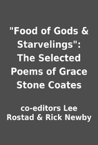 Food of Gods & Starvelings: The Selected…