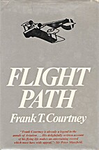 Flight path : my fifty years of aviation by…