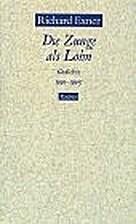 Die Zunge als Lohn. Gedichte 1991 - 1995. by…