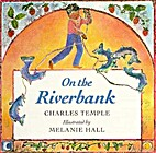 On the Riverbank by Charles Temple