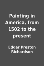 Painting in America, from 1502 to the…
